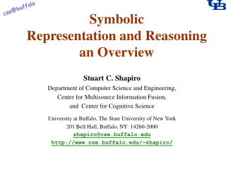 Symbolic Representation and Reasoning an Overview