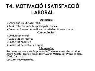 T4. MOTIVACI  i SATISFACCI  LABORAL