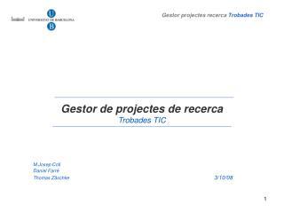 Gestor de projectes de recerca Trobades TIC