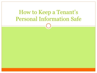 How to keep a tenant�s personal information safe