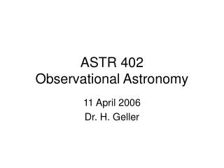 ASTR 402 Observational Astronomy