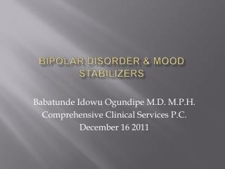 Bipolar Disorder  Mood Stabilizers