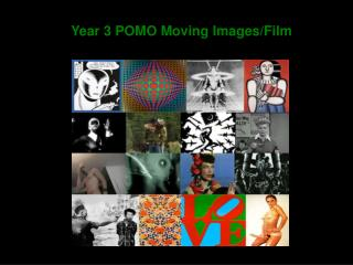 Year 3 POMO Moving Images