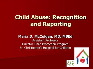 Child Abuse - Recognition and Reporting