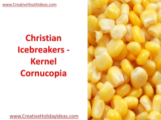 Christian Icebreakers - Kernel Cornucopia