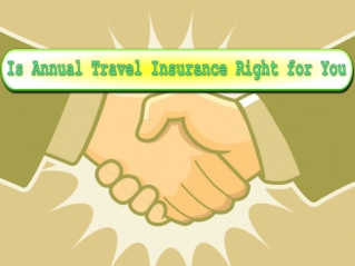 Is Annual Travel Insurance Right for You