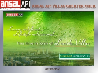 Ansal Sushant Megapolis Villas Greater Noida@9999684955