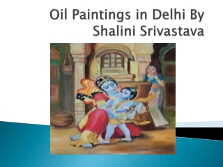 An Alluring Oil Painting Exhibition at Art Gallery in Delhi