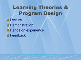 Learning Theories  Program Design