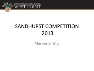 SANDHURST COMPETITION  2013