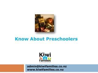 Know About Preschoolers- Kiwifamilies.co.nz