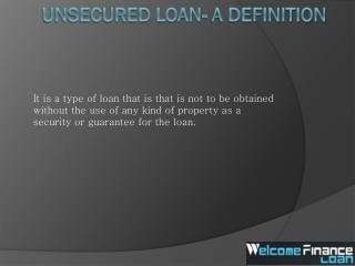 Definition About unsecured loan