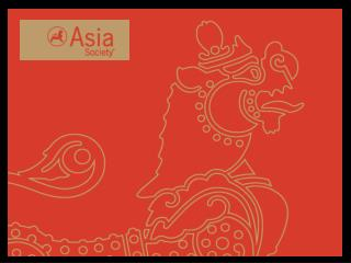 Asia Society is a global organization with United States based headquarters and an insightful and focused Asian perspect
