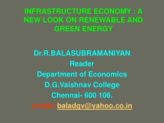INFRASTRUCTURE ECONOMY : A NEW LOOK ON RENEWABLE AND GREEN ENERGY