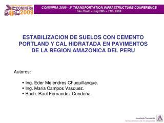 ESTABILIZACION DE SUELOS CON CEMENTO PORTLAND Y CAL HIDRATADA EN PAVIMENTOS DE LA REGION AMAZONICA DEL PERU