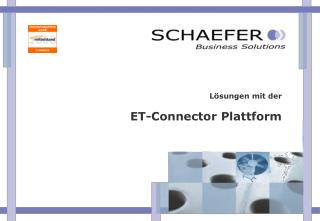 L sungen mit der   ET-Connector Plattform