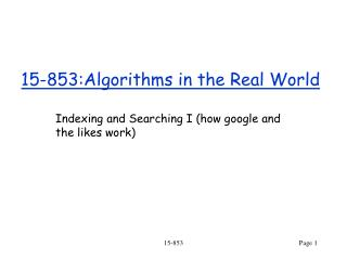 15-853:Algorithms in the Real World