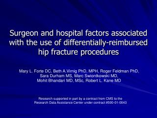 Surgeon and hospital factors associated with the use of differentially-reimbursed  hip fracture procedures