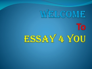 Need Best Quality Custom Essay We provide You