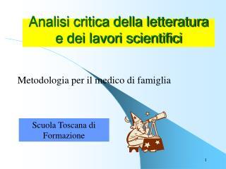 Analisi critica della letteratura e dei lavori scientifici