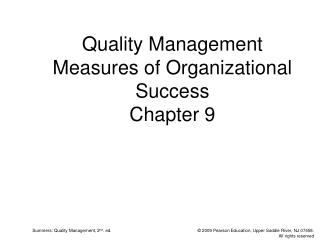 Quality Management Measures of Organizational Success Chapter 9