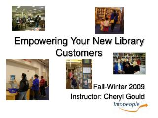 Empowering Your New Library Customers