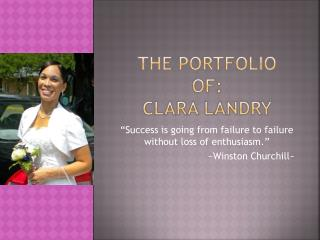 The portfolio of: clara landry