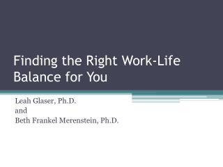 Finding the Right Work-Life Balance for You