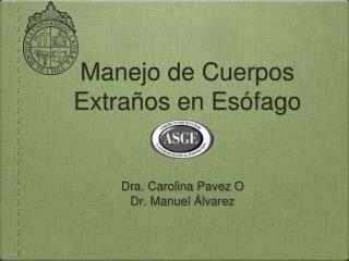 Manejo de Cuerpos Extra os en Es fago