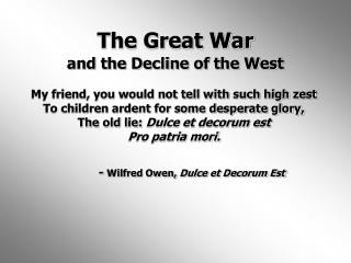 The Great War and the Decline of the West