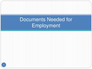 Documents Needed for  Employment