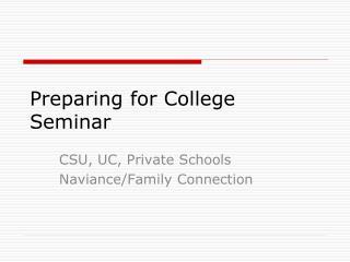Preparing for College  Seminar