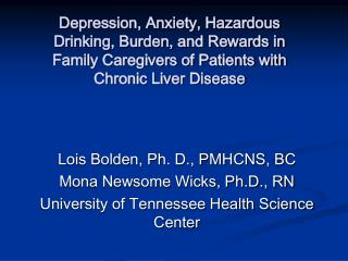 Depression, Anxiety, Hazardous Drinking, Burden, and Rewards in Family Caregivers of Patients with Chronic Liver Disease