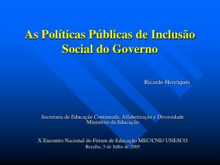 As Pol ticas P blicas de Inclus o Social do Governo