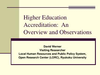 Higher Education Accreditation:  An Overview and Observations