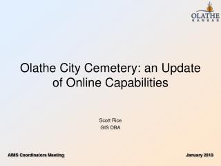 Olathe City Cemetery: an Update of Online Capabilities