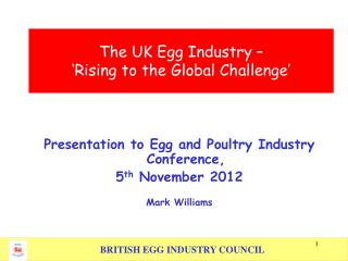 The UK Egg Industry     Rising to the Global Challenge