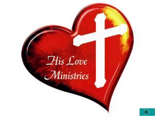 HIS LOVE MINISTRIES