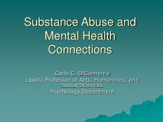 substance abuse and mental health connections