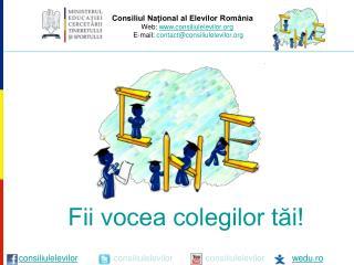 Consiliul Naional al Elevilor Rom nia       Web: consiliulelevilor        E-mail: contactconsiliulelevilor