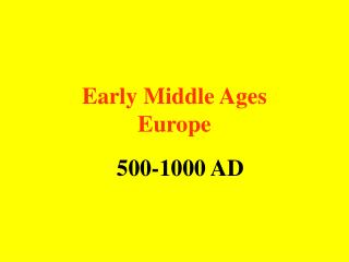 Early Middle Ages Europe