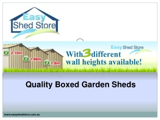 Quality Boxed Garden Sheds