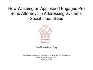 How Washington Appleseed Engages Pro Bono Attorneys in Addressing Systemic Social Inequalities