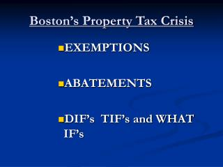 Boston s Property Tax Crisis