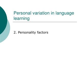 Personal variation in language learning