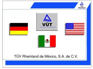 T V Rheinland de M xico, S.A. de C.V.