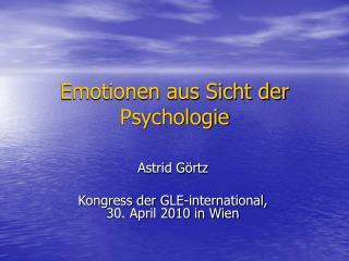 Emotionen aus Sicht der Psychologie