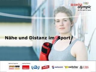 N he und Distanz im  Sport
