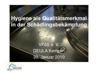 Hygiene als Qualit tsmerkmal  in der Sch dlingsbek mpfung