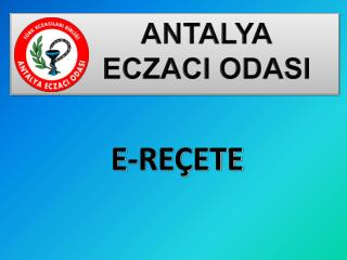 ANTALYA          ECZACI ODASI